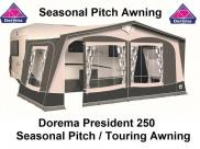 Dorema President 250 Seasonal Pitch Awning Easygrip 28mm Steel Frame