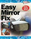 Streetwize Easy Mirror Fix Large Repair Kit Self Adhesive Repair